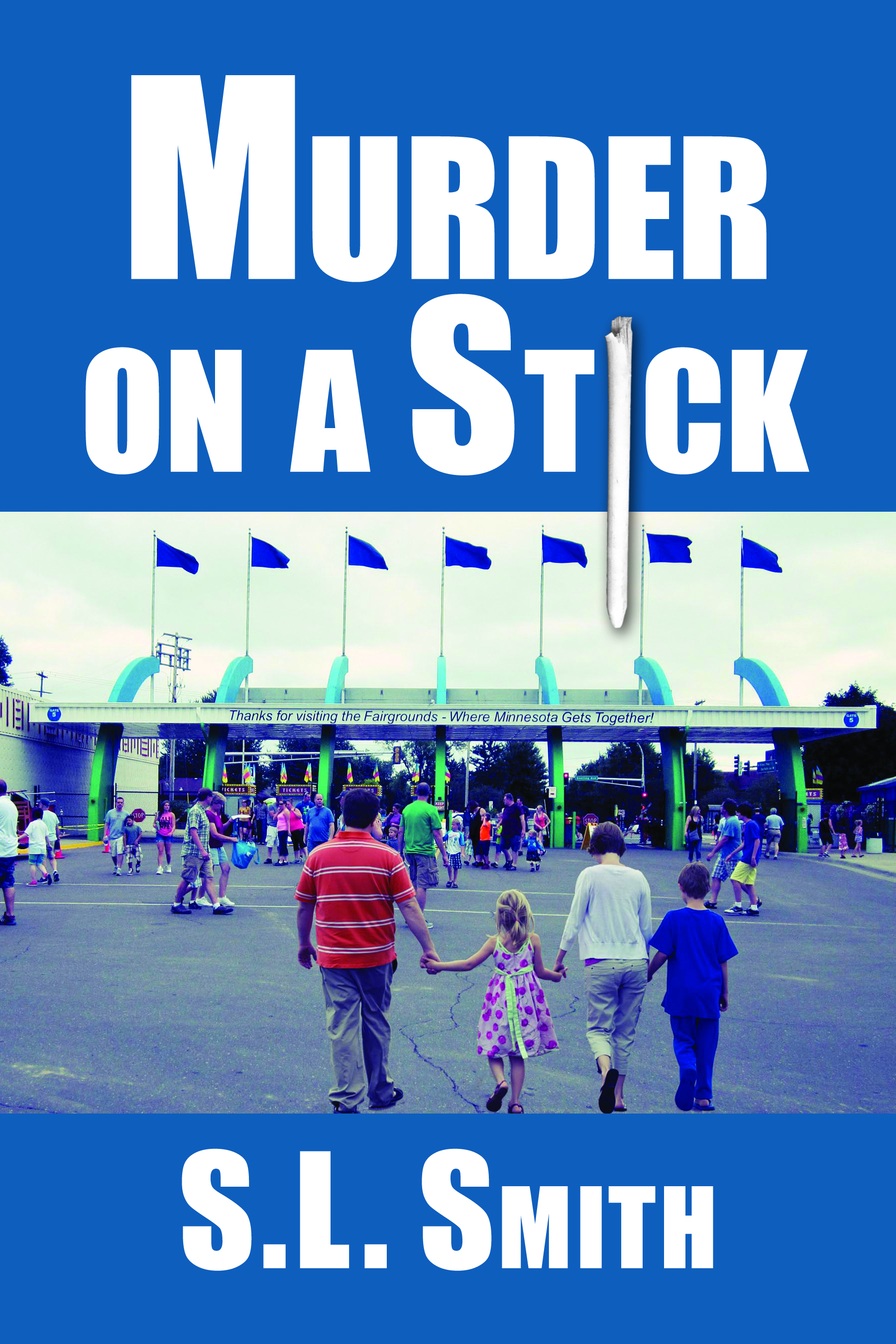 Murder on a Stick